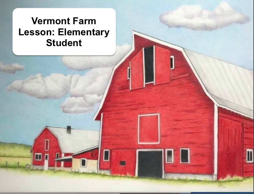 """3 story red barn drawing with text, """"Vermont Farm Lesson: Elementary Student"""""""