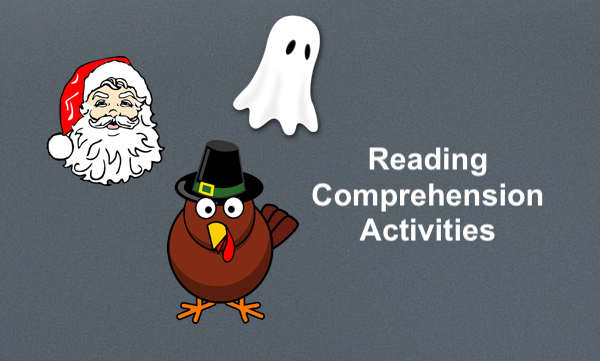 """Cartoon images: Ghost, Turkey, and Santa with text, """"Reading Comprehension Activities"""""""