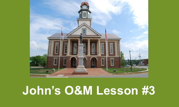 """Photo of Pittsboro courthouse and text, """"John's O&M Lesson #3"""""""
