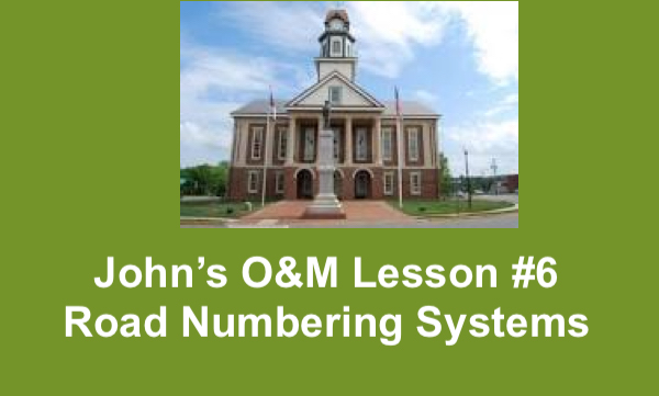 """Image of Pittsboro's historic courthouse and text, """"John's O&M lesson #6: Road Numbering Systems"""""""