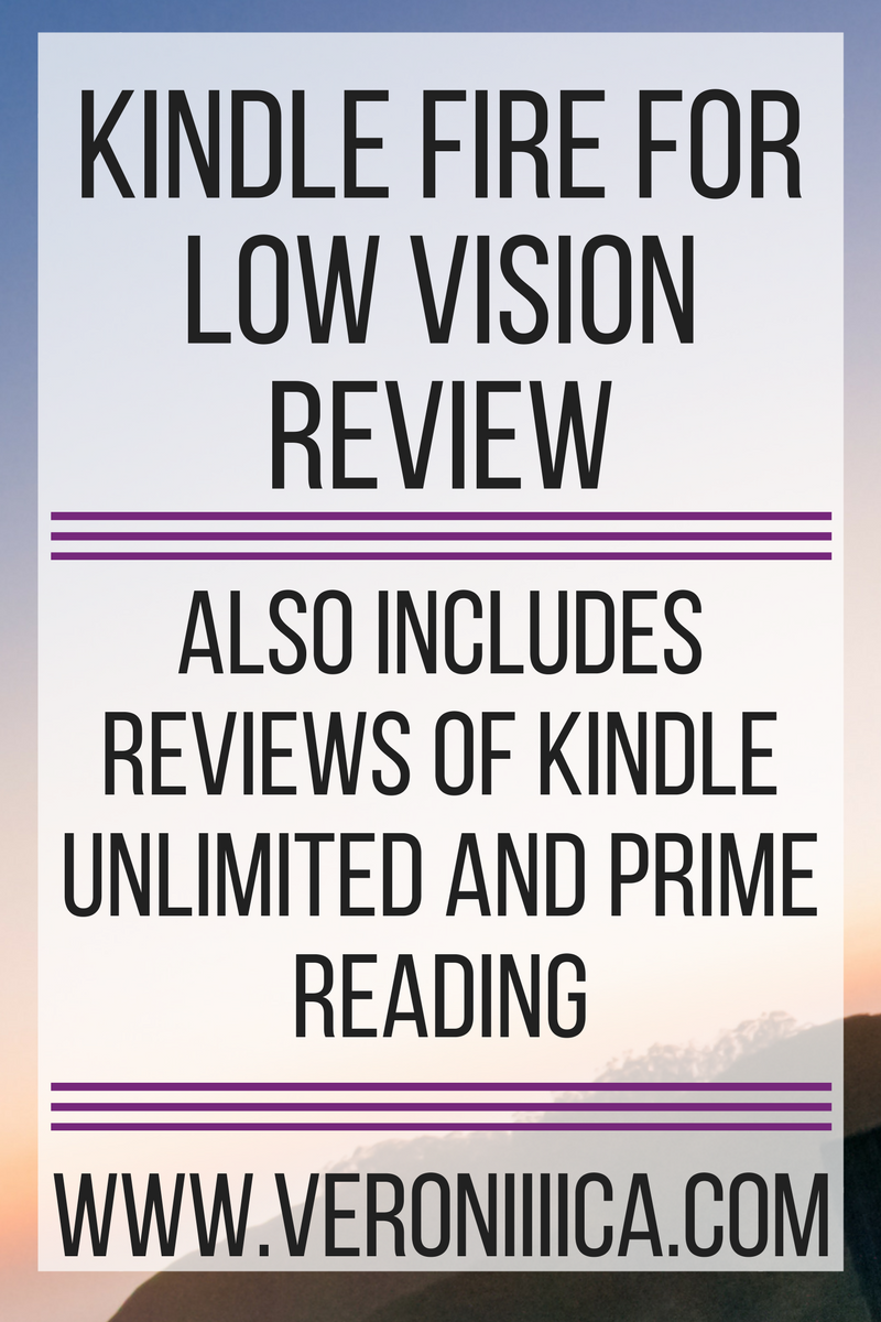 Kindle Fire for Low Vision Review | Paths to Technology