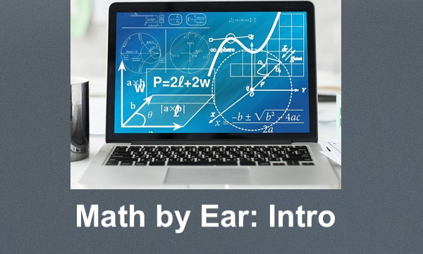 """Image of a computer showing numerous math equations and text, """"Math by Ear: Intro"""""""