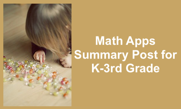 """Little girl leaning over and counting wrapped candies on the floor and text, """"Math Apps Summary Post for K-3rd Grade"""""""