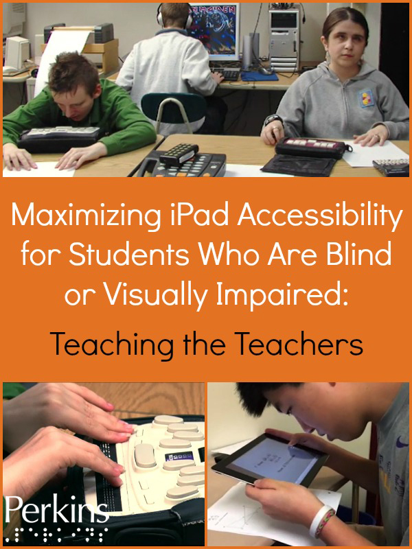 A collage of blind or visually impaired students using iPad and braille notetakers.