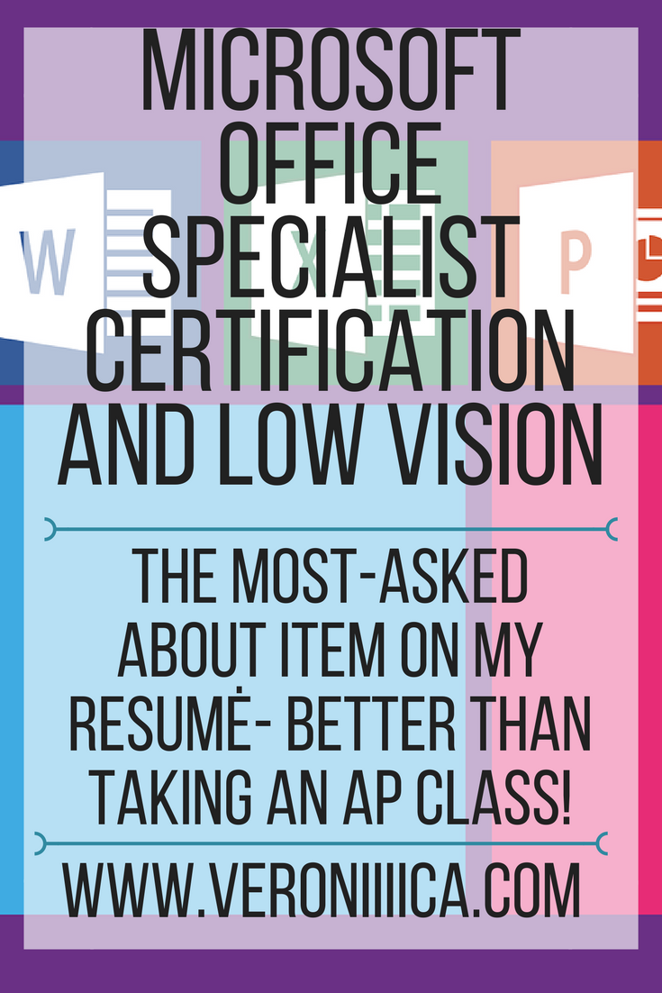 Microsoft Office Specialist Certification And Low Vision Paths To