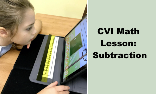 """Photo of Sadie intently looking at math app on an iPad with number line. Text, """"CVI Math lesson: subtraction"""""""