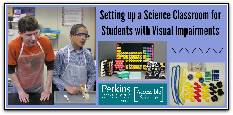 Classroom Design For Blind Students ~ Back to school in the science classroom with students who