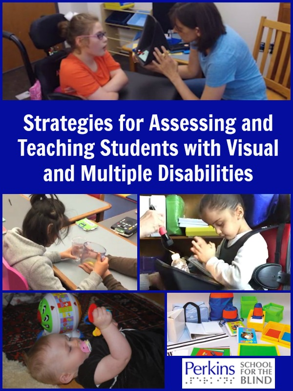 A webcast collage for SStrategies for Assessing and Teaching Students with Visual and Multiple Disabilities.