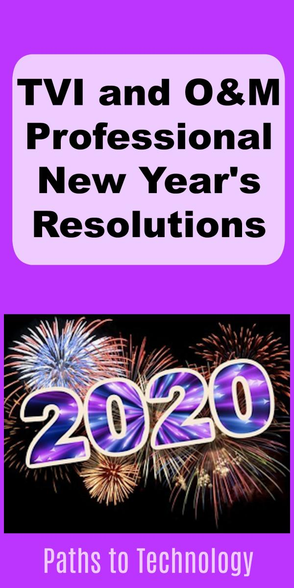 Collage of New Year's Resolutions for TVIs and COMS