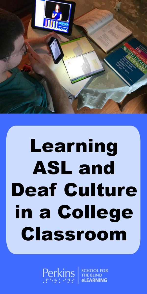 Collage of learning ASL and Deaf Culture in a college classroom