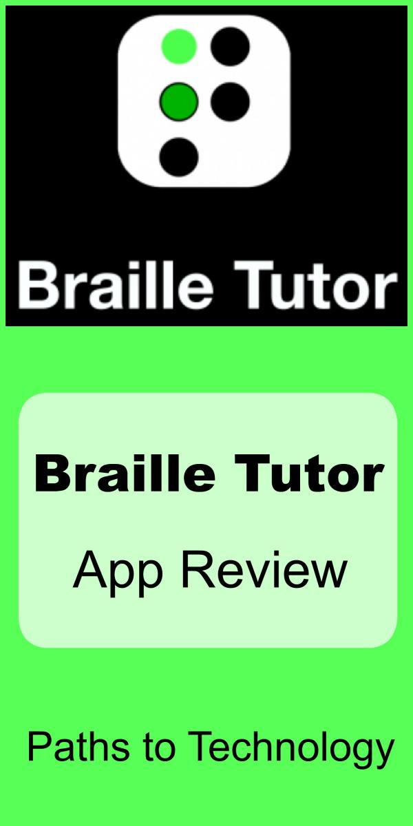Braille Tutor app review collage