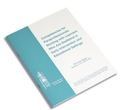 Image of a book with the title: Competencies for Paraprofessionals Working with Learners who Are Deafblind in Early Intervention and Educational Settings