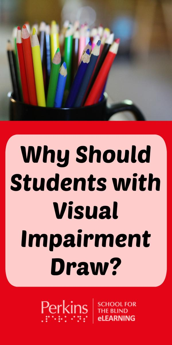 Collage of benefit of drawing for students with visual impairments