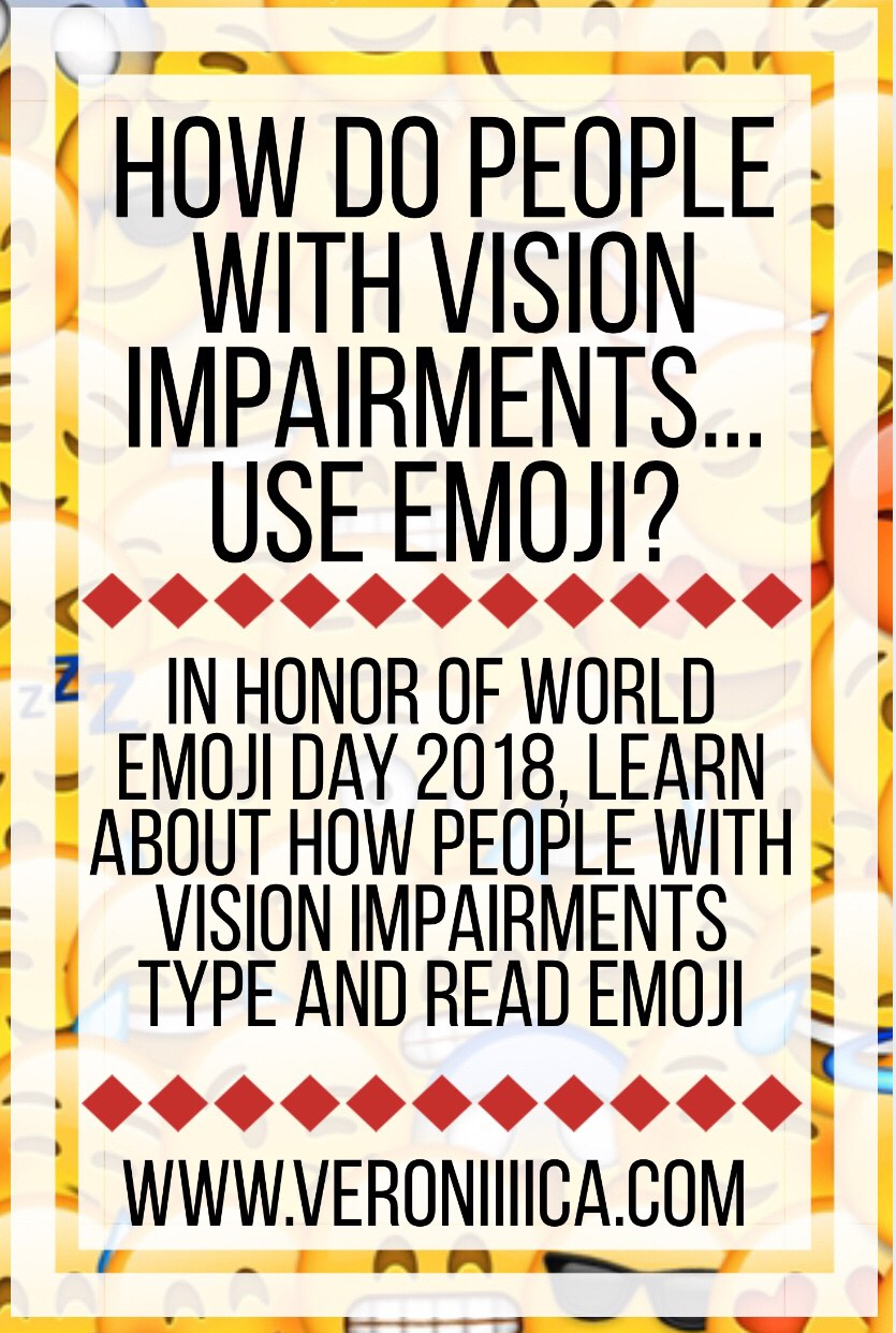 How Do People with Vision Impairments       Use Emoji?   Paths to