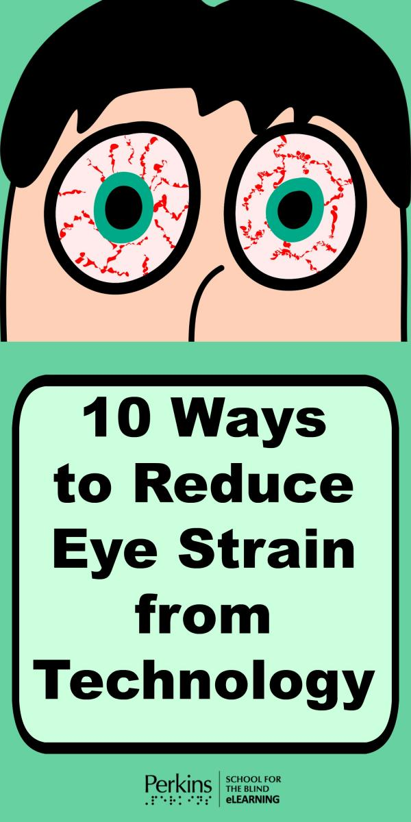 Collage for 10 ways to reduce eyestrain