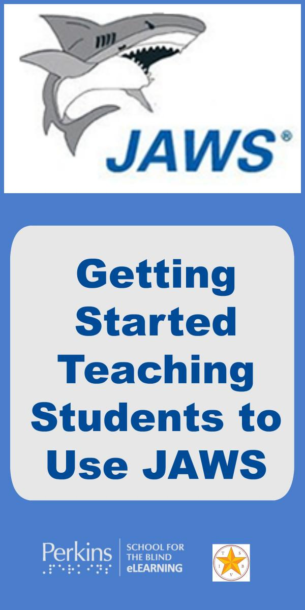 Tips On Getting Started Teaching Students To Use Jaws