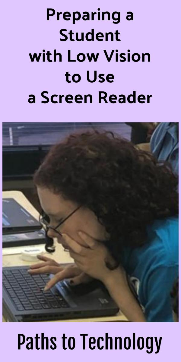 Collage of preparing a student with low vision to use a screen reader