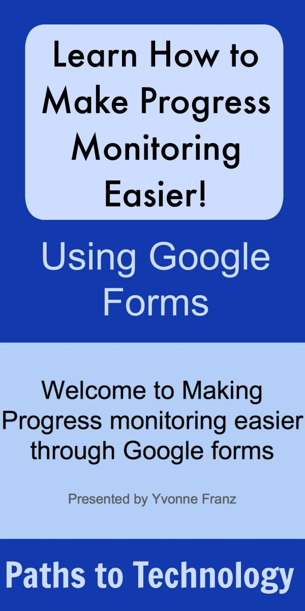 Collage of Making Progress Monitoring Easier Using Google Forms