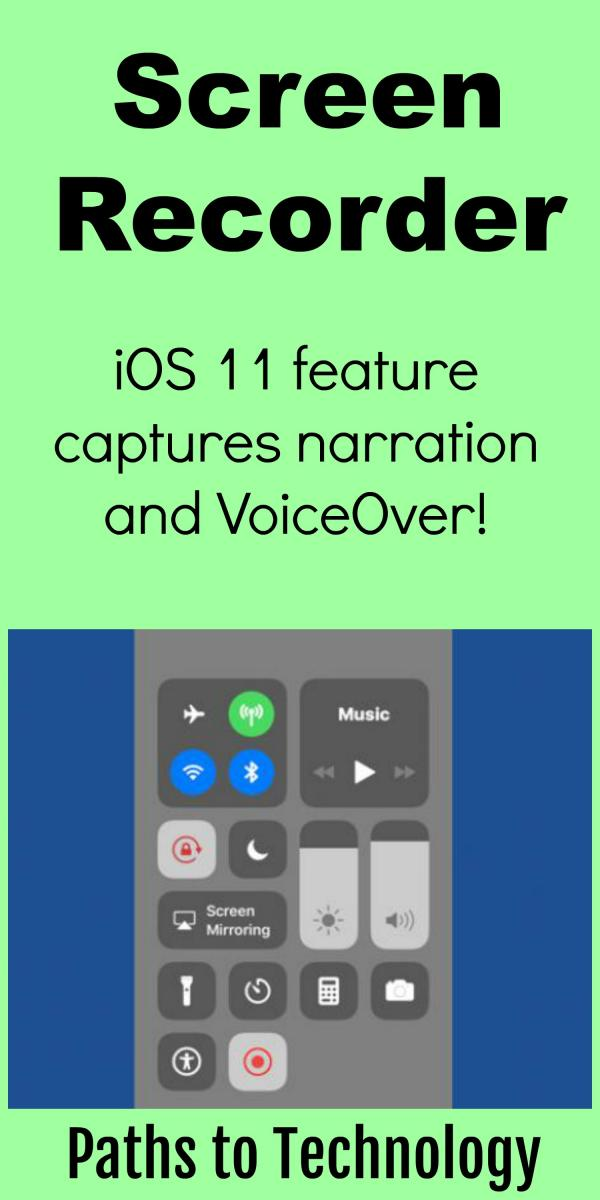 Screen Recorder: iOS 11 Feature | Paths to Technology