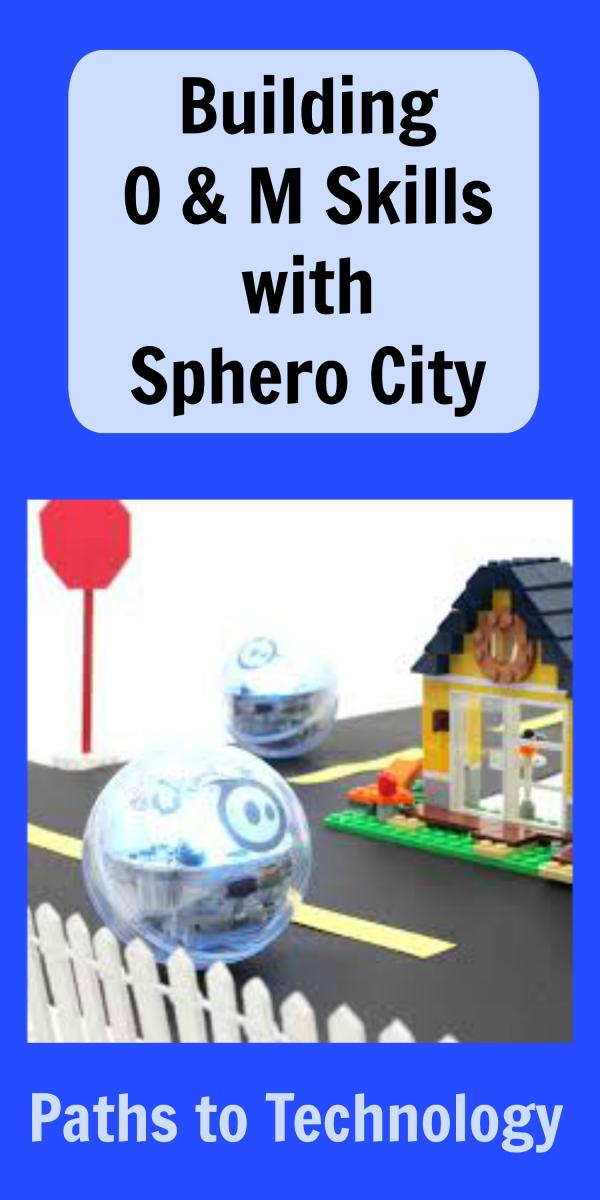 Collage of building O & M skills with Sphero City