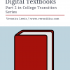 Digital Textbooks:  Part 2 in College Transition Series