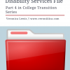 Disability Services Files:  part 4 in College Transition Series.