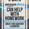 6 Ways Amazon Alexa can help with homework: great for auditory learners!  www.veroniiica.org