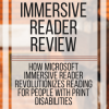 Microsoft Immersive Reader Review. www.veroniiiica.com