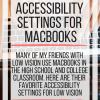 "text, ""Low vision accessibility settings on Mac. Veroniiiica.com"
