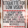 Texting Etiquette for Low Vision: Here are som things to keep in mind when composing messages.  www.veroniiiica.com
