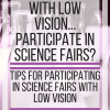 How do people with low vision participating in science fairs? www.veroniiiica.com