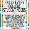 Ten technology skills every college student needs. www.veroniiiica.com