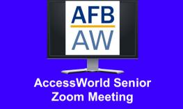 "AccessWorld logo and text, ""AccessWorld Senior Zoom Meeting"""