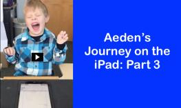"Photo of Aeden laughing at the Joke of the Day and text, ""Aeden's Journey on the iPad: Part 3"