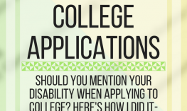 Disclosing disability in college applications. www.veroniiiica.com
