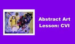 """Photo of abstract art and text, """"Abstract Art Lesson: CVI"""""""