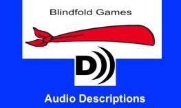 """Blindfold games logo and Audio Described logo with text, """"Audio Descriptions"""""""