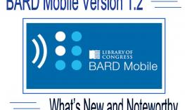 "Image with BARD logo and text, ""BARD Mobile Version 1.2 What's New and Noteworthy"