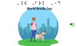 "Image of a young man with a guide dog and the text, ""World Braille Day"" in print and simulated contracted braille."