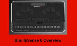 "Photo of BrailleSense 6 and text, ""BrailleSense 6 Overview"""