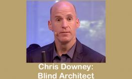 """Image of Chris Downey, a tall, athletic man holding a cane and text, """"Chris Downey: Blind Architect"""""""