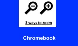 "Image of a magnifying glass + and magnifying glass -with text, "" 3 Ways to Zoom. Chromebook"""