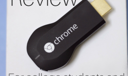 Google Chromecast Review for college students and people with low vision.