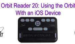 "Image of Orbit reader 20 with text, ""Orbit Reader 20: with an iOS device."""
