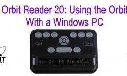 "Image of Orbit Reader and text, ""Orbit Reader 20: Using the Orbit with a Windows PC"""