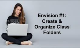 """College student sitting crosslegged on the floor with a laptop and text, """"Envision #1: Create & Organize Class Folders"""""""