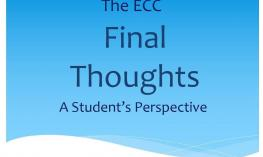 Graphic image: The ECC Final Thoughts, a Student's Perspective