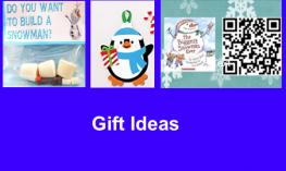 "Image with 3 photos of gift ideas: Build a Snowman, Penguin foam ornament, Snowman QR codes and text, ""Gift ideas"""