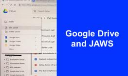 """Screenshot of opened Google Drive > File Upload and text, """"Google Drive and JAWS"""""""