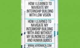 How I learned to navigate my internship building with low vision. www.veroniiiica.com